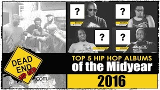 Top 5 Hip Hop Albums of the Midyear 2016 | DEHH