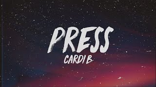 Cardi B   Press (Lyrics)