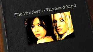 The Good Kind - The Wreckers