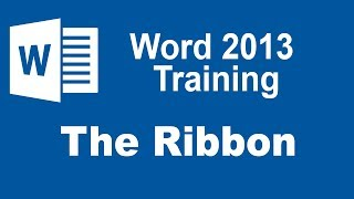 Microsoft Word 2013 Training - The Ribbon