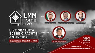 Pacote Anticrime - 5a live do Projeto ILMM Home Live