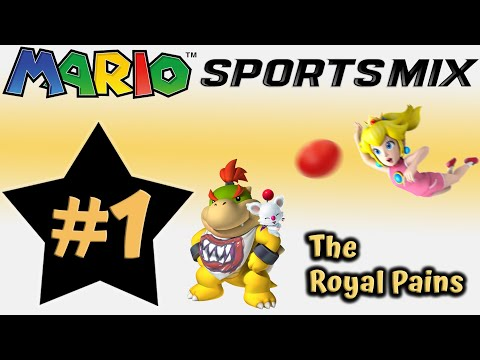The Royal Pains Step Up To Play! | Mario Sports Mix #1