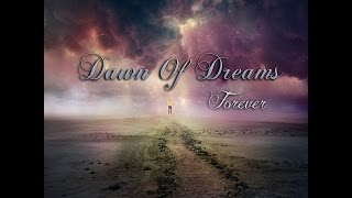DAWN OF DREAMS [Melodic Death Metal] ft Nightrage & Deadtide - Forever [OFFICIAL LYRIC VIDEO]