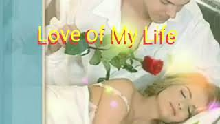 Love Of My Life Lyrics /Dan Hill