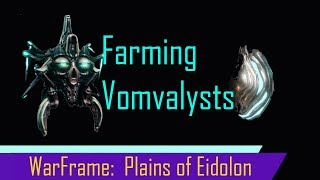 Warframe: Vomvalyst Farming for Intact Sentient Cores (Revised)
