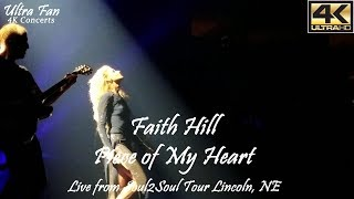 Faith Hill - Piece of My Heart Live from Soul2Soul Lincoln, NE