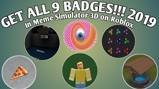 How to get all 9 Badges in Meme Simulator 3D on Roblox!