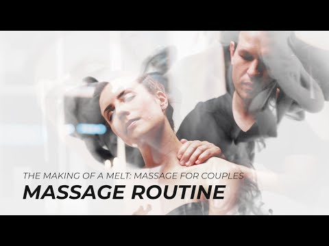 The Making Of A 15-minute Couples Massage Routine
