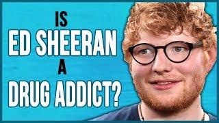 Is Ed Sheeran a Drug Addict? The Jonathon Ross Show Ed Sheeran Interview and Addiction Education