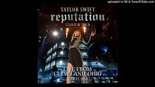 Taylor Swift - Look What You Made Me Do (Live From Cleveland)