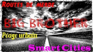 Toutes les routes mènent à Big Brother
