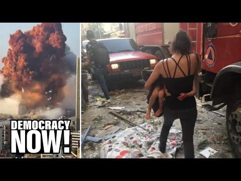 """Despair and Destruction"": Doctor in Beirut Describes Harrowing Scenes After Massive Port Explosion"