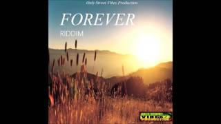 Reggae Instrumental - Forever riddim - Only Street Vibes Production