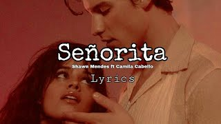 "Shawn Mendes Ft. Camila Cabello ""Señorita""   Lyrics"