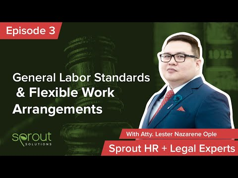 Episode 3: General Labor Standards & Flexible Work Arrangements