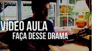 5 a seco - vídeo aula - faça desse drama [OFICIAL]