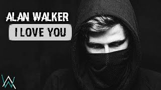 Gambar cover Alan Walker - I Love You (By AlexD)
