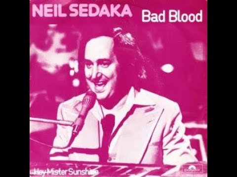 Bad Blood (1975) (Song) by Neil Sedaka