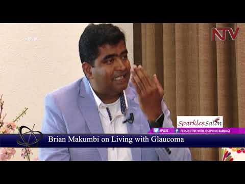 PWJK: Brian Makumbi shares his story about living with Glaucoma