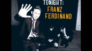 Franz Ferdinand - What She Came For