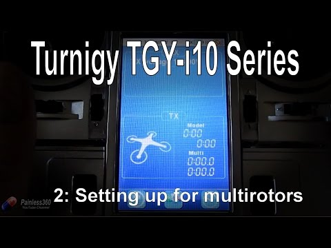 22-turnigy-tgyi10-radio-series-setting-up-for-multirotor-or-quadcopter