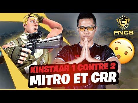 KINSTAAR 1 CONTRE 2 MITRO ET CRR ► FNCS FINALE #WEEK2 | Game 1