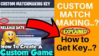 what is the custom matchmaking key in fortnite