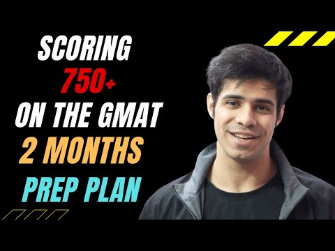 Scoring 700 on the GMAT in 2 Months || Complete Plan, No Coaching Needed