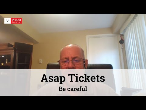 Asap Tickets - Be careful.