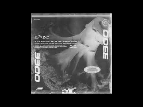 ODEE - ZIPLOC - Flicker (Feat.  EK)
