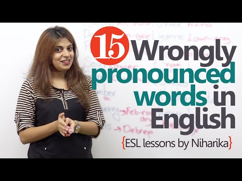 15 wrongly pronounced words in English