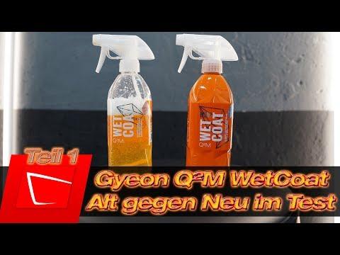 Gyeon Q²M WetCoat Nassversiegelung ALT vs. NEU im Vergleich - kann es noch besser werden? Teil 1
