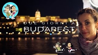 preview picture of video 'Vlog di Viaggio: Due Giorni a Budapest'