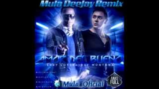 Eddy Lover Ft. Joey Montana - Amor Del Bueno (Mula Deejay Remix)