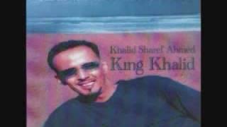 King Khalid Hanaan Wagaan
