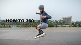 HOW TO 360 on Inline Skates (Rollerblades)