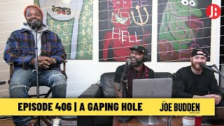 The Joe Budden Podcast - A Gaping Hole
