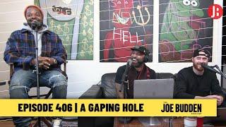 The Joe Budden Podcast - A Gaping Hole