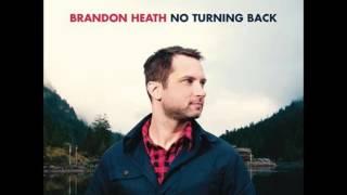 No Turning Back - Brandon Heath