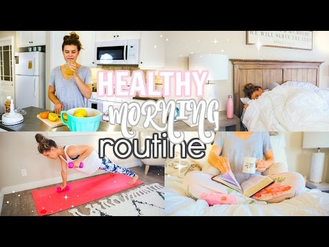 Video My Healthy Morning Routine 2017!