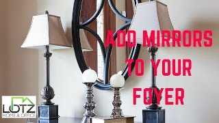 Mirrors Are Inexpensive Idea For Foyer | Chicago Contractors | Decorating Ideas