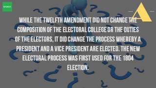 What Change Did The 12Th Amendment Made In The Presidential Election Process