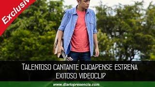 preview picture of video 'Talentoso cantante choapense estrena exitoso videoclip'
