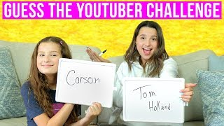 Guess the YouTuber | Hayley LeBlanc & Annie LeBlanc