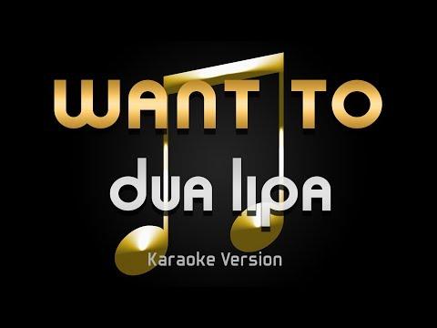 Dua Lipa - Want to (Karaoke) ♪