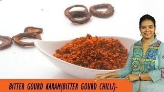 BITTER GOURD KARAM -  Mrs Vahchef