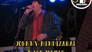 JOHNNY MENDIZABAL Y LOS ALFILES ENGANCHADOS GRANDES EXITOS!