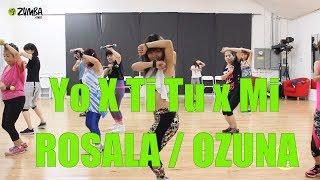 Yo X Ti Tu X Mi  Rosalia & Ozuna Choreography  NatsO Zumba Fitness