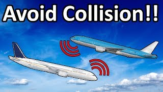 """CLIMB NOW!"" How Aircraft Anti Collision Systems Work!"