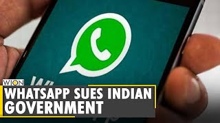 WhatsApp challenges Indian government's new it rules in Delhi High Court | English News | WION World